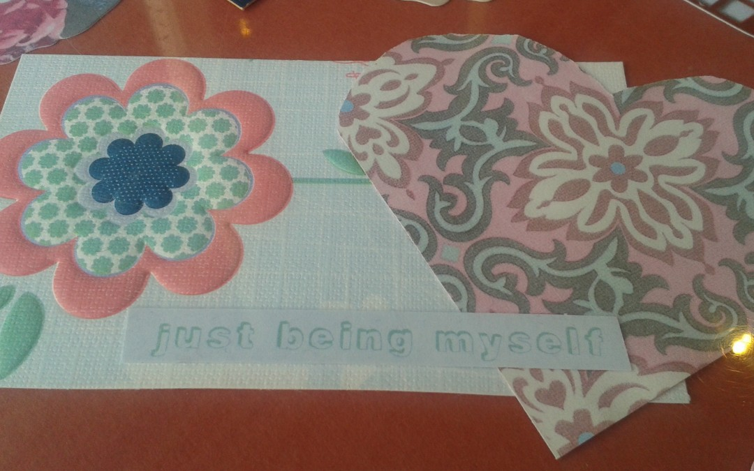 just being myself text and cut out heart and flower shape