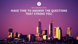 Make time to answer the questions that stroke you. 2