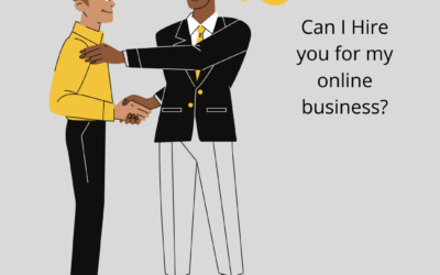 Can I hire you for my online business?