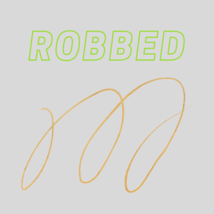 Robbed and Hot Wter